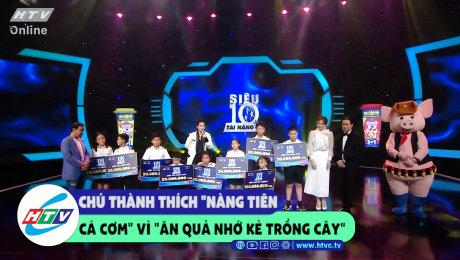 """Xem Show CLIP HÀI Chú Thành thích """"nàng tiên cá cơm"""" vì """"ăn quả nhớ kẻ trồng cây HD Online."""
